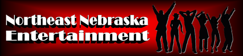 Northeast Nebraska Entertainment is your one stop for the area's best live music, artists & bands, 